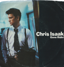 Chris Isaak - Gone Ridin' - 1985