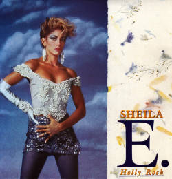Sheila E. ‎– Holly Rock